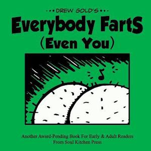 Everybody Farts (Even You)