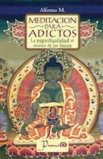 Meditacion Para Adictos