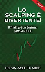 Lo Scalping E Divertente! 4