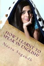How I Learnt to Speak in English?