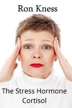 The Stress Hormone Cortisol