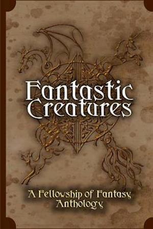 Bog, paperback Fantastic Creatures af Vincent Trigili, H. L. Burke, Julie C. Gilbert