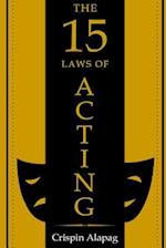 The 15 Laws of Acting