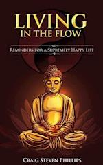 Living in the Flow