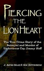 Piercing the Lion Heart