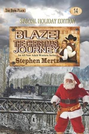 Bog, paperback Blaze! the Christmas Journey af Stephen Mertz