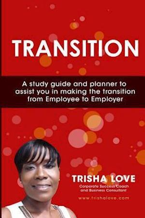 Bog, paperback Transition af Trisha Love