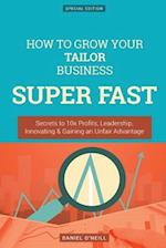 How to Grow Your Tailor Business Super Fast