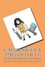 Cavernicola Paleolitico