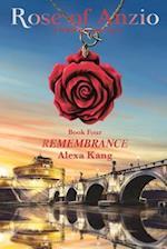 Rose of Anzio - Remembrance