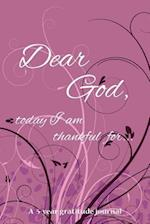 Dear God, Today I Am Thankful For... af Keep Track Books