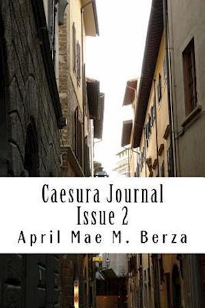 Bog, paperback Caesura Issue 2 af April Mae M. Berza
