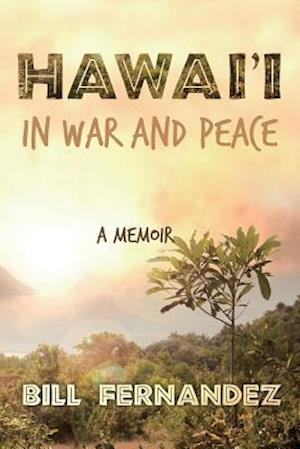 Bog, paperback Hawai'i in War and Peace af Bill Fernandez