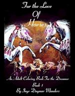 For the Love of Horses, Book 1