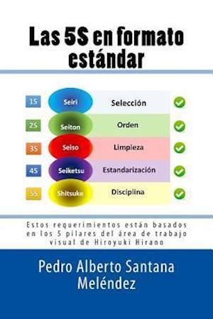 Bog, paperback Las 5s En Formato Estandar af Pedro a. Santana Melendez