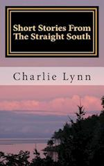 Short Stories from the Straight South