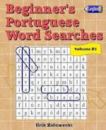 Beginner's Portuguese Word Searches - Volume 5
