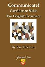 Communicate! Confidence Skills for English Learners