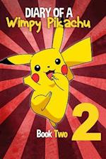 Diary of a Wimpy Pikachu Book 2