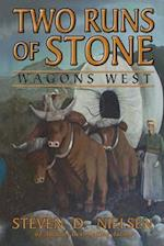 Two Runs of Stone Wagons West af Steven Nielsen