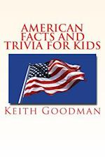 American Facts and Trivia for Kids