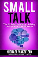 Small Talk af Michael Wakefield
