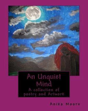 Bog, paperback An Unquiet Mind af Miss Anika C. B. Moore