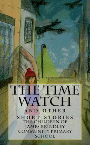 Bog, paperback The Time Watch af James Brindley Community Primary School