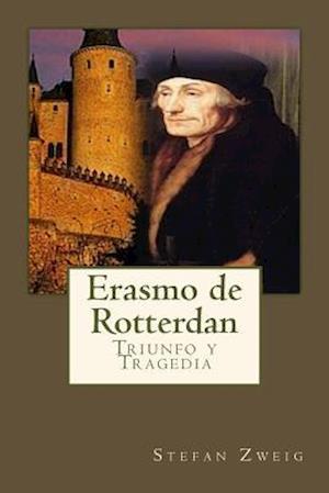 Bog, paperback Erasmo de Rotterdan af Stefan Zweig