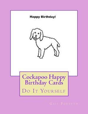 Bog, paperback Cockapoo Happy Birthday Cards af Gail Forsyth