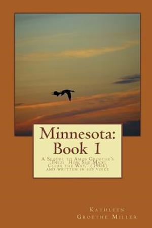 Bog, paperback Minnesota af Kathleen Groethe Miller