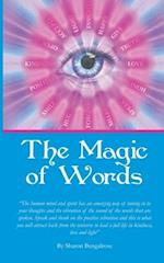 The Magic of Words af Sharon Bengalrose