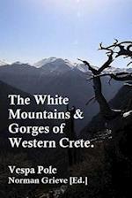 The White Mountains & Gorges of Western Crete.