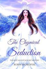The Chymical Seduction
