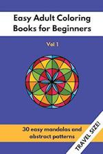 Travel Size Easy Adult Coloring Books for Beginners Vol. 1