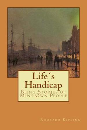 Bog, paperback Lifes Handicap af Rudyard Kipling