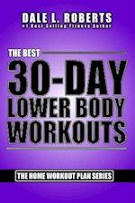 The Best 30-Day Lower Body Workouts