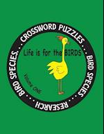 Life Is for the Birds Volume One