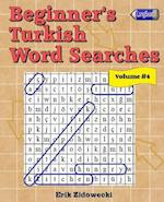 Beginner's Turkish Word Searches - Volume 4