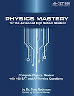 Physics Mastery for Advanced High School Students