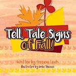 Tell, Tale Signs of Fall!