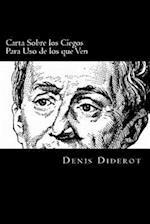 Carta Sobre Los Ciegos Para USO de Los Que Ven (Spanish Edition)