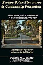Escape Solar Structures & Community Protection