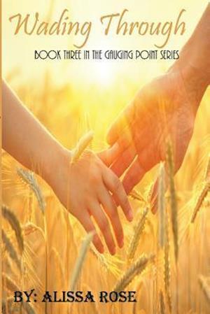 Bog, paperback Wading Through af Alissa Rose