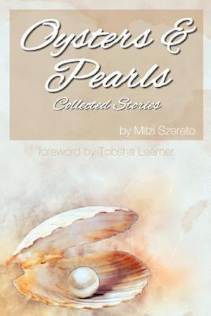 Bog, paperback Oysters and Pearls af Mitzi Szereto