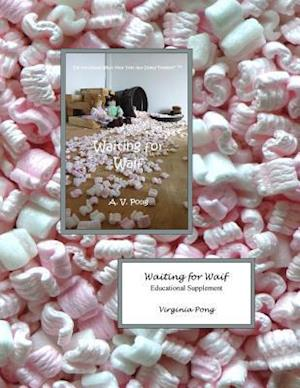 Bog, paperback Waiting for Waif Educational Supplement af Virginia Pong