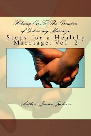 Bog, paperback Holding on to the Promises of God in My Marriage af Janice L. Jackson