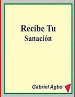 Recibe Tu Sanacion
