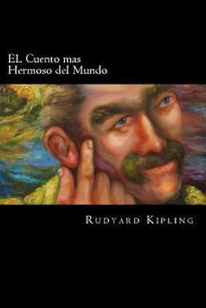 El Cuento Mas Hermoso del Mundo (Spanish Edition)