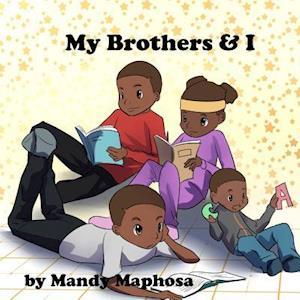 Bog, paperback My Brothers & I af Mandy Maphosa